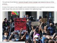 96 procente din suporterii Conservatori cred că media a fost favorabilă protestelor BLM care au rănit polițiști și au distrus statui
